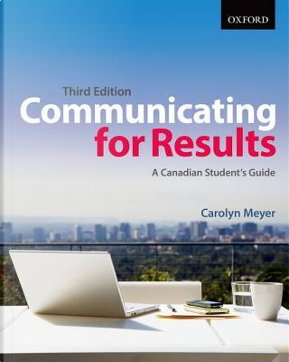 Communicating for Results by Carolyn Meyer