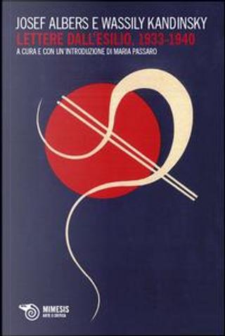 Lettere dall'esilio (1933-1940) by Josef Albers