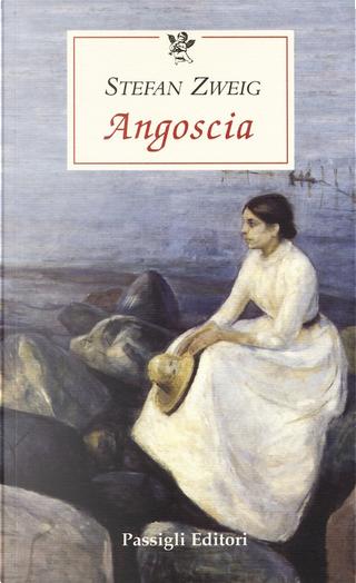 Angoscia by Stefan Zweig