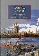 Capital Crimes by Martin Edwards