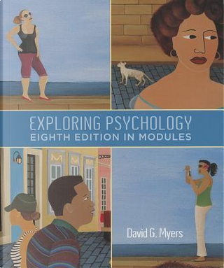 Exploring Psychology in Modules by David G. Myers