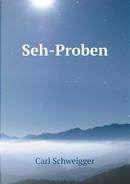 Seh-Proben by Carl Schweigger