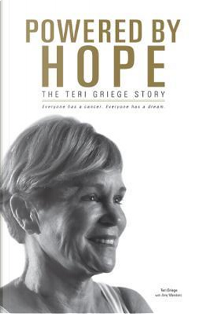 Powered by Hope by Teri Griege