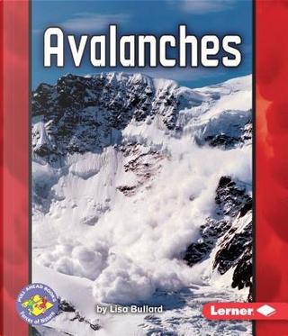 Avalanches by Lisa Bullard