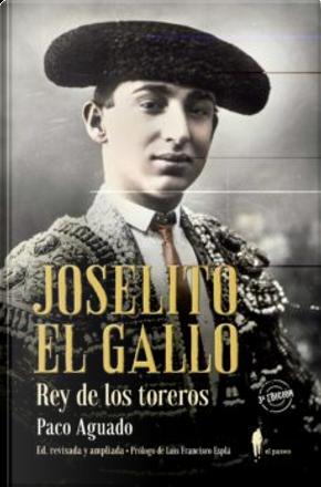 Joselito el Gallo by Paco Aguado