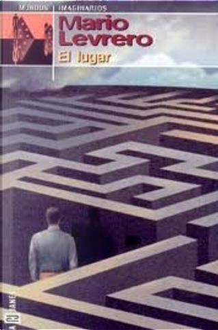 El Lugar by Mario Levrero