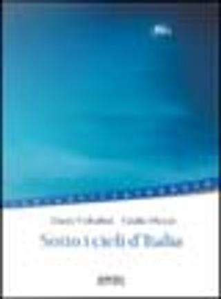 Sotto i cieli d'Italia by Giulio Mozzi, Dario Voltolini