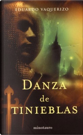 Danza de Tinieblas by Eduardo Vaquerizo