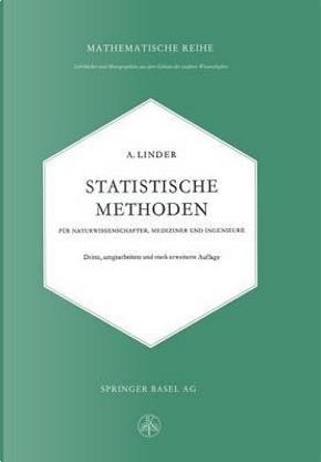 Statistische Methoden For Naturwissenschafter, Mediziner Und Ingenieure by Arthur Linder