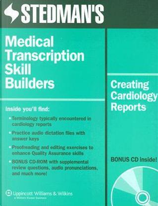 Stedmans' Medical Transcription Skill Builders by Stedman's