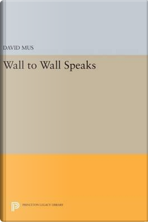 Wall to Wall Speaks by David Mus