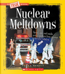 Nuclear Meltdowns by Peter Benoit