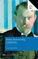 L'idiota by Fëdor Mihajlovič Dostoevskij
