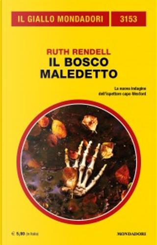 Il bosco maledetto by Ruth Rendell