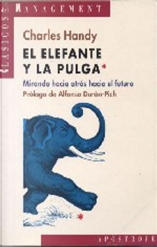 El elefante y la pulga by Charles B. Handy