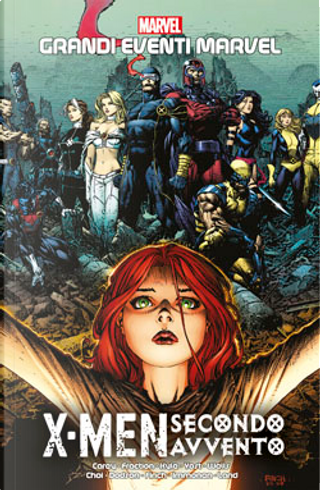 X-Men: Secondo avvento by Chris Yost, Craig Kyle, Matt Fraction, Mike Carey, Zeb Wells