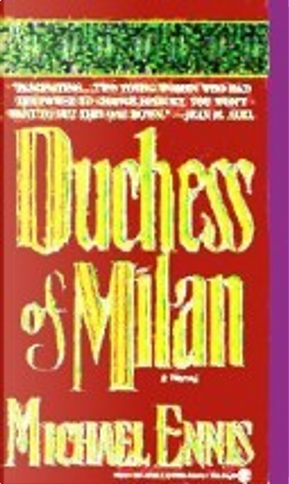 Duchess of Milan by Michael Ennis