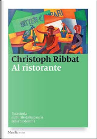 Al ristorante by Christoph Ribbat