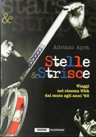 Stelle & Striscie by Adriano Aprà