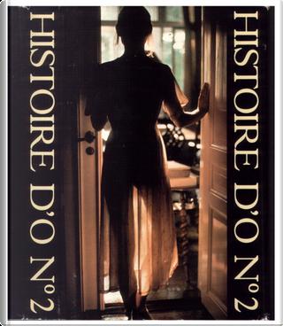 Historie d'o n°2 by Dominique Aury, Pauline Réage