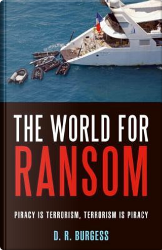 The World for Ransom by D. R. Burgess