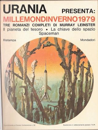 Millemondi Inverno 1979 : Tre romanzi completi di Murray Leinster by Murray Leinster