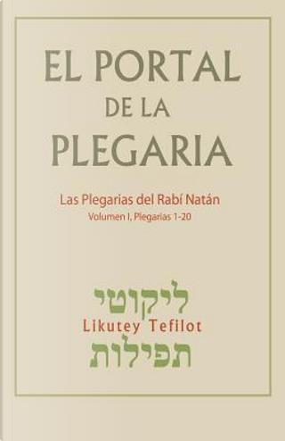 El Portal de la Plegaria by Rabí Natán de Breslov