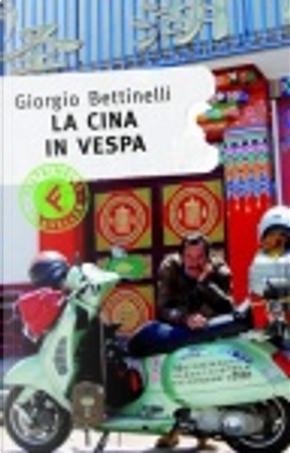 La Cina in Vespa by Giorgio Bettinelli