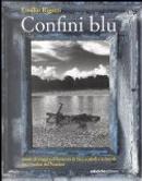 Confini blu by Emilio Rigatti