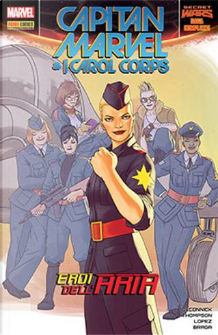 Capitan Marvel & i Carol Corps by Kate Leth, Kelly Sue DeConnick, Kelly Thompson