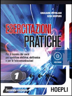 Esercitazioni pratiche by Giuliano Ortolani, Venturi Ezio