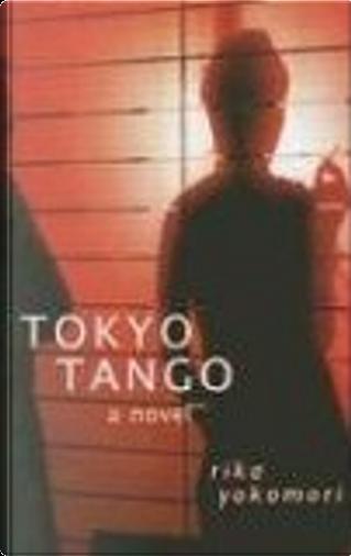 Tokyo Tango by Rika Yokomari