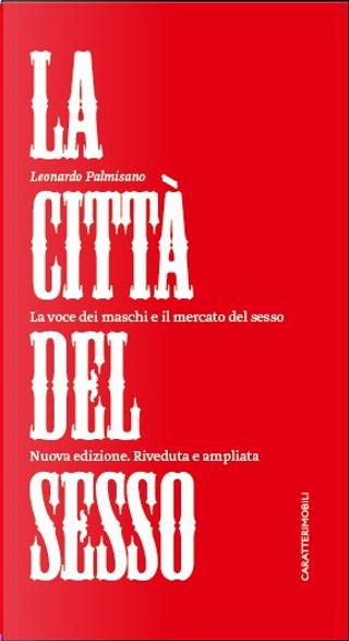 La città del sesso by Leonardo Palmisano
