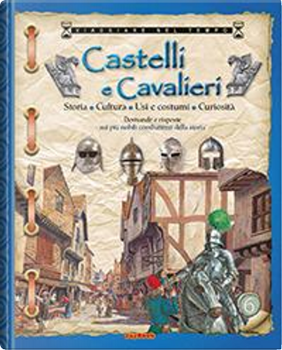 Castelli e cavalieri by Aa.vv.