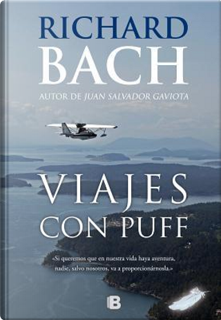 Viajes con Puff / Travels with Puff by Richard Bach