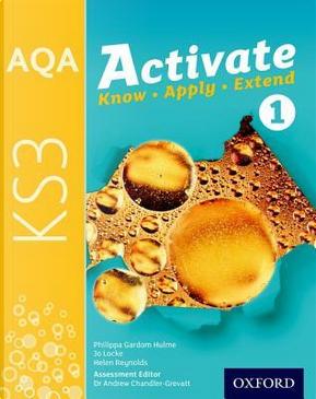 AQA Activate for KS3 by Philippa Gardom Hulme