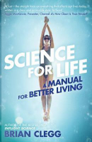 Science for Life by Brian Clegg