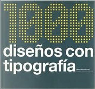 1000 diseos con tipografia by Wilson Harvey