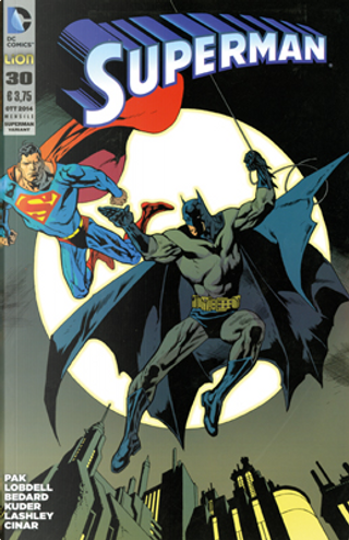 Superman #30 - Variant by Greg Pak, Scott Lobdell, Tony Bedard