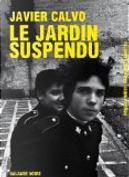 Le jardin suspendu by Javier Calvo