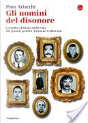 Gli uomini del disonore. La mafia siciliana nella vita del grande pentito Antonino Calderone by Pino Arlacchi