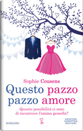 Questo pazzo pazzo amore by Sophie Cousens