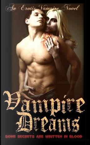 Vampire Dreams by Rory Liam Elliott