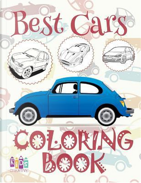 Best Cars Coloring Book by Kids Creative Publishing