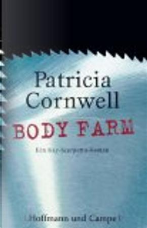 Body Farm by Patricia Cornwell
