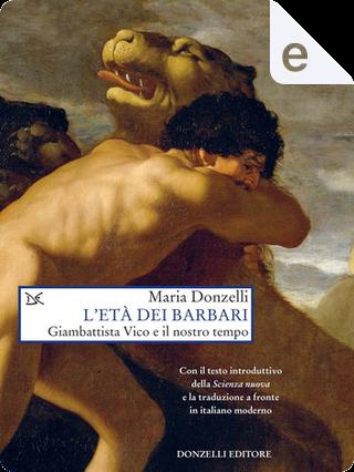 L'età dei barbari by Maria Donzelli