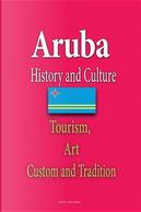 Aruba History and Culture by Evan Adams