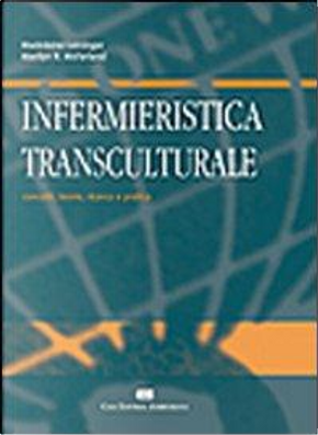 Infermieristica transculturale by Madeleine Leininger