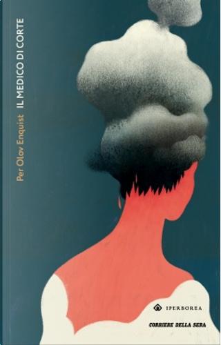 Il medico di corte by Per Olov Enquist