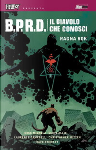 B.P.R.D. Il diavolo che conosci vol. 3 by Scott Allie, Mike Mignola